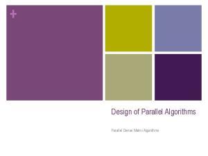 Design of Parallel Algorithms. Parallel Dense Matrix Algorithms