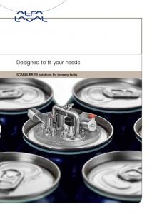 Designed to fit your needs. SCANDI BREW solutions for brewery tanks