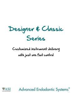 Designer & Classic Series