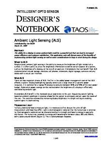 DESIGNER S NOTEBOOK. Ambient Light Sensing (ALS) INTELLIGENT OPTO SENSOR