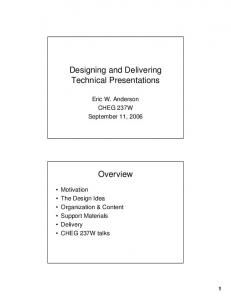 Designing and Delivering Technical Presentations. Overview
