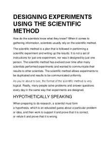 DESIGNING EXPERIMENTS USING THE SCIENTIFIC METHOD