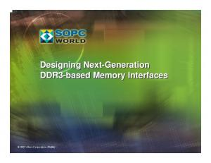 Designing Next-Generation DDR3-based Memory Interfaces Altera Corporation Public