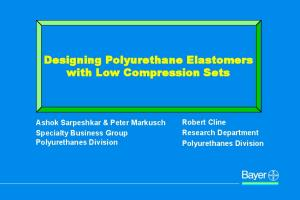 Designing Polyurethane Elastomers with Low Compression Sets
