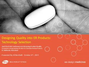 Designing Quality into ER Products: Technology Selection