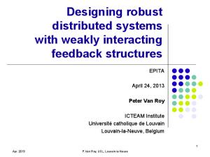 Designing robust distributed systems with weakly interacting feedback structures