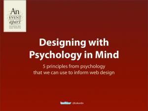 Designing with Psychology in Mind