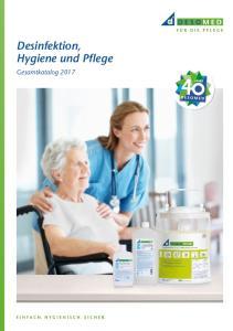 Desinfektion, Hygiene und Pflege. Gesamtkatalog 2017