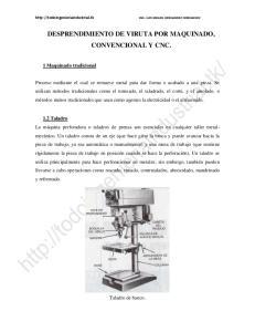 DESPRENDIMIENTO DE VIRUTA POR MAQUINADO, CONVENCIONAL Y CNC