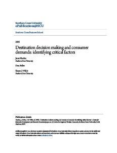 Destination decision making and consumer demands: identifying critical factors