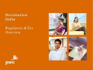 Destination India. Regulatory & Tax Overview