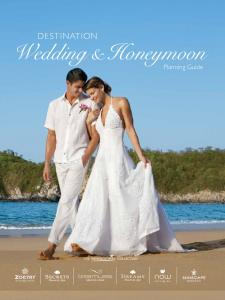 DESTINATION. Wedding & Honeymoon. Planning Guide