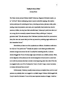 Destiny in Harry Potter. Jeremy Pierce. The Potter stories portray Professor Sybill Trelawney, Hogwarts Divination teacher, as