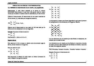 Det(A)=a 11 a 22 a 33 + a 21 a 32 a 13 + a 31 a 12 a 23 (a 13 a 22 a 31 + a 23 a 32 a 11 + a 33 a 12 a 21 )