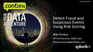 Detect Fraud and Suspicious Events Using Risk Scoring