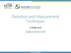 Detection and Measurement Techniques