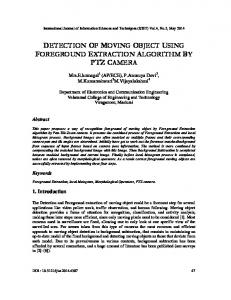 DETECTION OF MOVING OBJECT USING FOREGROUND EXTRACTION ALGORITHM BY PTZ CAMERA