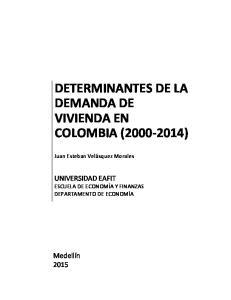 DETERMINANTES DE LA DEMANDA DE VIVIENDA EN COLOMBIA ( )
