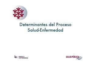 Determinantes del Proceso Salud-Enfermedad