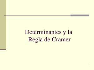 Determinantes y la Regla de Cramer