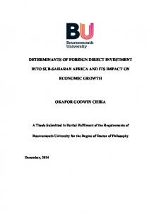 DETERMINANTS OF FOREIGN DIRECT INVESTMENT INTO SUB-SAHARAN AFRICA AND ITS IMPACT ON ECONOMIC GROWTH OKAFOR GODWIN CHIKA