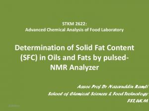 Determination of Solid Fat Content (SFC) in Oils and Fats by pulsed- NMR Analyzer