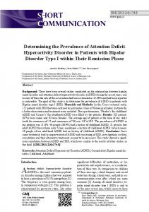 Determining the Prevalence of Attention Deficit Hyperactivity Disorder in Patients with Bipolar Disorder Type I within Their Remission Phase