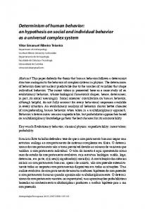 Determinism of human behavior: an hypothesis on social and individual behavior as a universal complex system