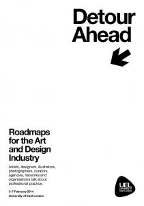 Detour Ahead. Roadmaps for the Art and Design Industry