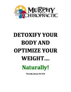DETOXIFY YOUR BODY AND OPTIMIZE YOUR WEIGHT... Naturally!