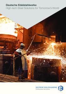 Deutsche Edelstahlwerke High-tech Steel Solutions for Tomorrow s World
