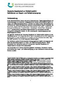 Deutsche Gesellschaft zur Palliativmedizin: Definitionen zur Hospiz- und Palliativversorgung. Vorbemerkung