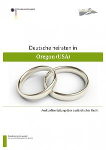 Deutsche heiraten in Oregon (USA)