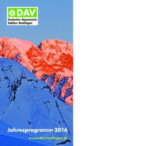 Deutscher Alpenverein Sektion Reutlingen. Jahresprogramm