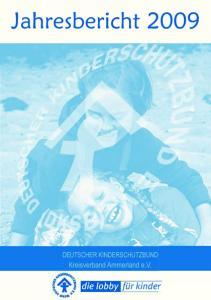 DEUTSCHER KINDERSCHUTZBUND Kreisverband Ammerland e.v. Hilfen unter einem Dach. Jahresbericht 2009