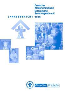 Deutscher Kinderschutzbund Ortsverband Sankt Augustin e.v. JAHRESBERICHT 2006