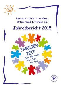 Deutscher Kinderschutzbund Ortsverband Tuttlingen e.v. Jahresbericht 2015
