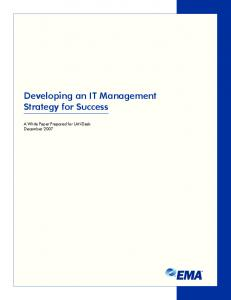 Developing an IT Management Strategy for Success. A White Paper Prepared for LANDesk December 2007