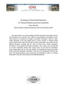 Developing an Online Market Mechanism for Trading Perishable Agricultural Commodities