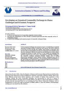 Developing an Organized Commodity Exchange in Ghana: Challenges and Economic Prospects