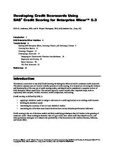 Developing Credit Scorecards Using SAS Credit Scoring for Enterprise Miner 5.3