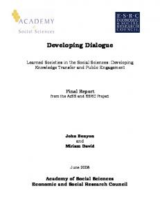 Developing Dialogue. Learned Societies in the Social Sciences: Developing Knowledge Transfer and Public Engagement