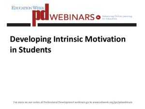 Developing Intrinsic Motivation in Students