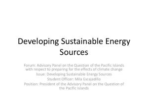 Developing Sustainable Energy Sources
