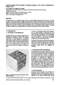 DEVELOPING THE STAVNE TIMBER BLOCK; LIFE CYCLE DESIGN IN PRACTICE*