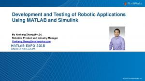 Development and Testing of Robotic Applications Using MATLAB and Simulink