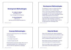 Development Methodologies. Waterfall Model. Example Methodologies. Dr. James A. Bednar. Dr. David Robertson
