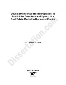 Development of a Forecasting Model to Predict the Downturn and Upturn of a Real Estate Market in the Inland Empire