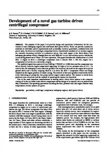 Development of a novel gas turbine driven centrifugal compressor