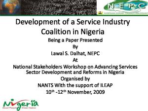 Development of a Service Industry Coalition in Nigeria Being a Paper Presented By Lawal S. Dalhat, NEPC At National Stakeholders Workshop on